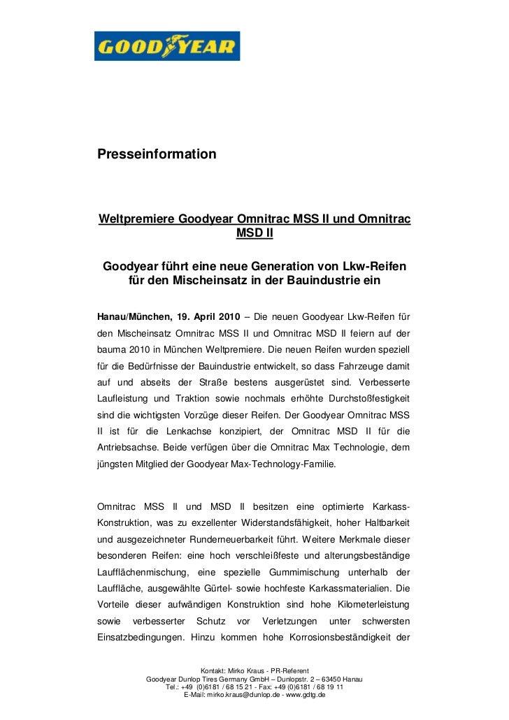 PresseinformationWeltpremiere Goodyear Omnitrac MSS II und Omnitrac                      MSD II Goodyear führt eine neue G...
