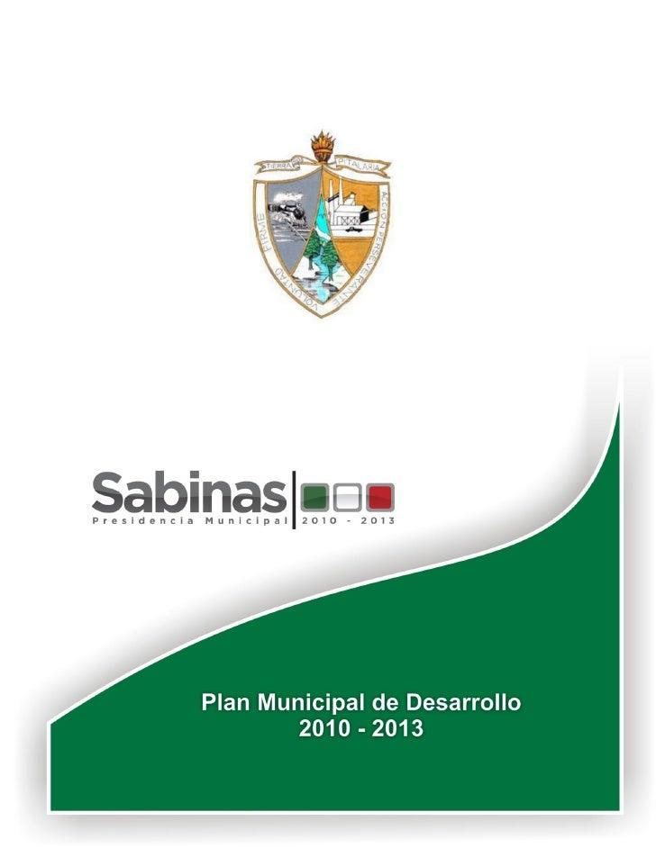 1 Plan Municipal de Desarrollo 2010- 2013           Sabinas, Coahuila