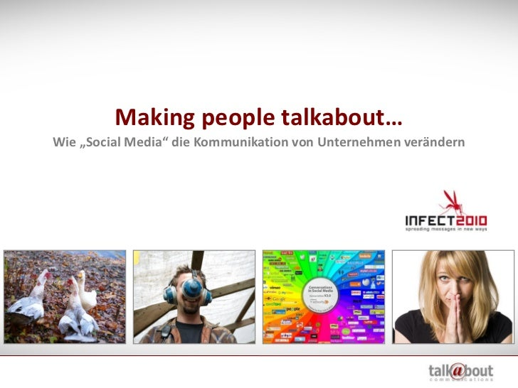 "Making people talkabout… Wie ""Social Media"" die Kommunikation von Unternehmen verändern"