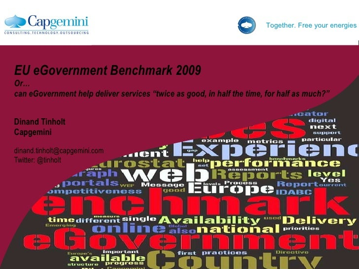 """EU eGovernment Benchmark 2009 Or…  can eGovernment help deliver services """"twice as good, in half"""