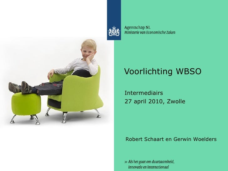 Voorlichting WBSO aan intermediairs