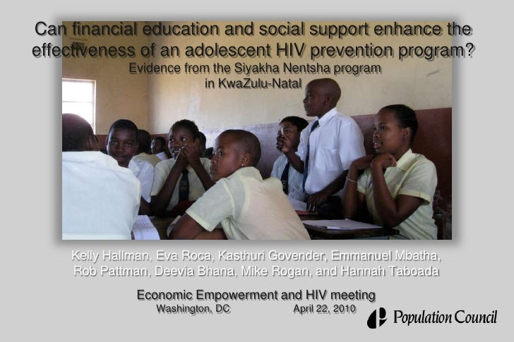 Can financial education and social support enhance the effectiveness of an adolescent HIV prevention program? Evidence fro...