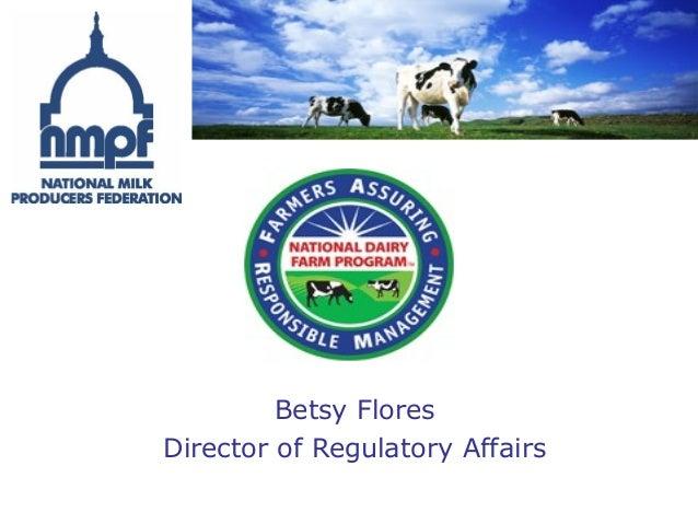 Betsy Flores Director of Regulatory Affairs