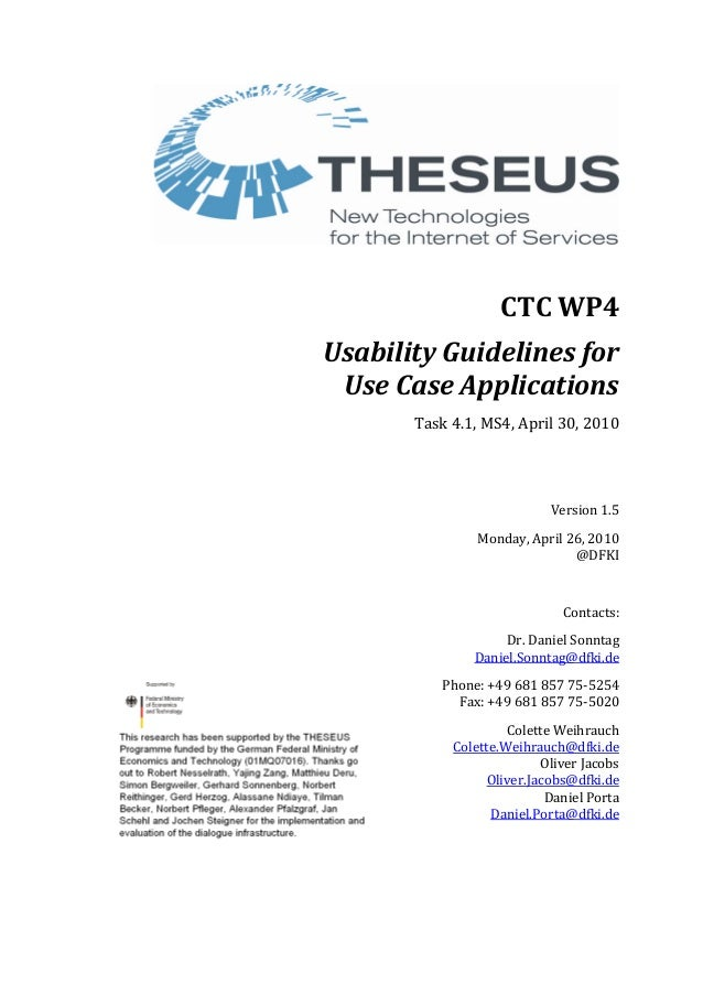 CTC WP4 Usability Guidelines for Use Case Applications Task 4.1, MS4, April 30, 2010 Version 1.5 Monday, April 26, 2010 @D...