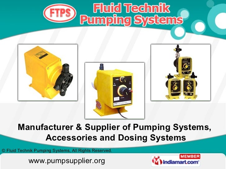 Manufacturer & Supplier of Pumping Systems,  Accessories and Dosing Systems