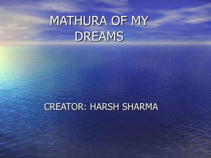 Mathura of my Dreams by Harsh Sharma