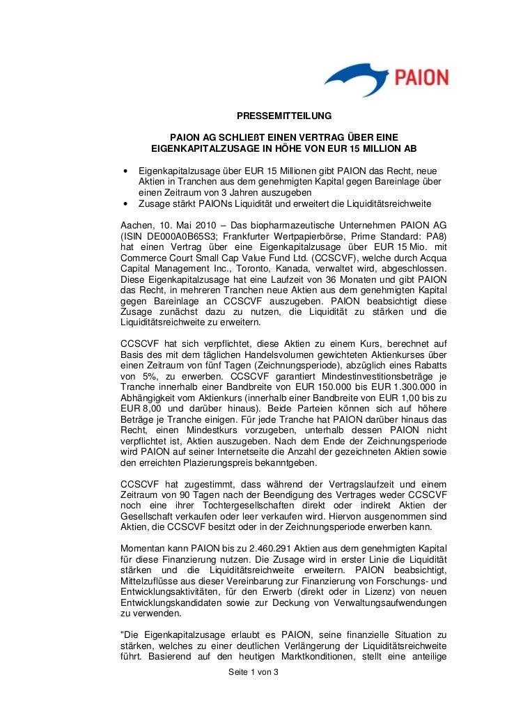 PRESSEMITTEILUNG          PAION AG SCHLIEßT EINEN VERTRAG ÜBER EINE       EIGENKAPITALZUSAGE IN HÖHE VON EUR 15 MILLION AB...