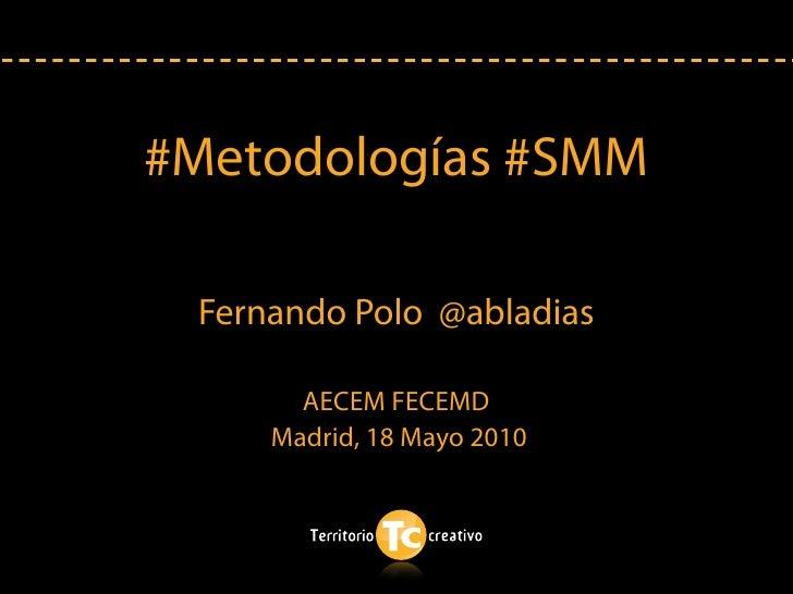 Metodologías de SMM