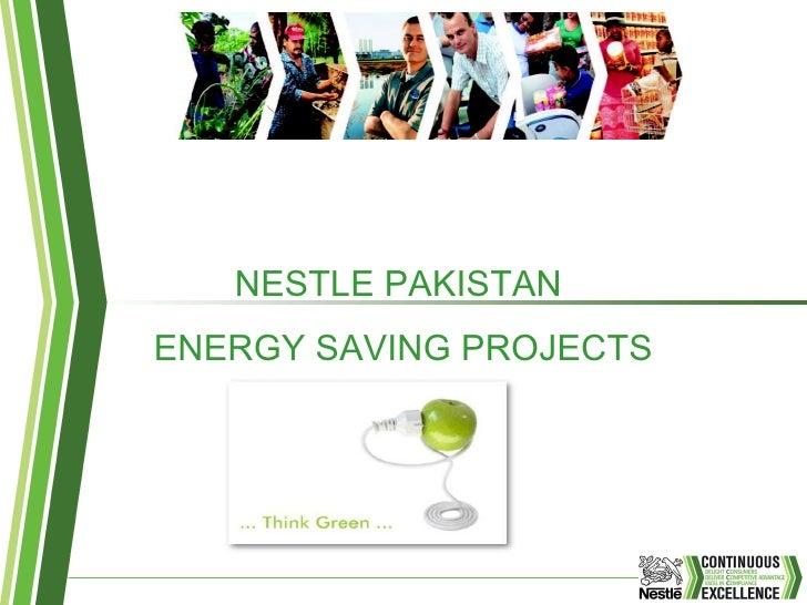 NESTLE PAKISTAN  ENERGY SAVING PROJECTS
