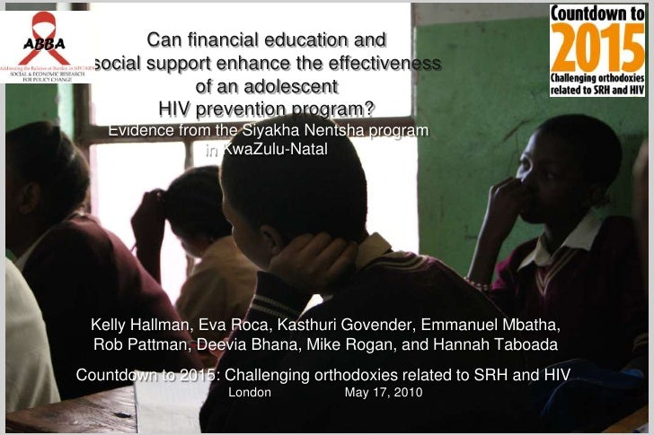 Can financial education and social support enhance the effectiveness of an adolescent HIV prevention program?Evidence from...