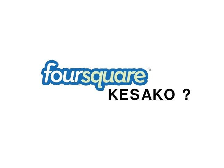 Foursquare, 7 bonnes pratiques marketing
