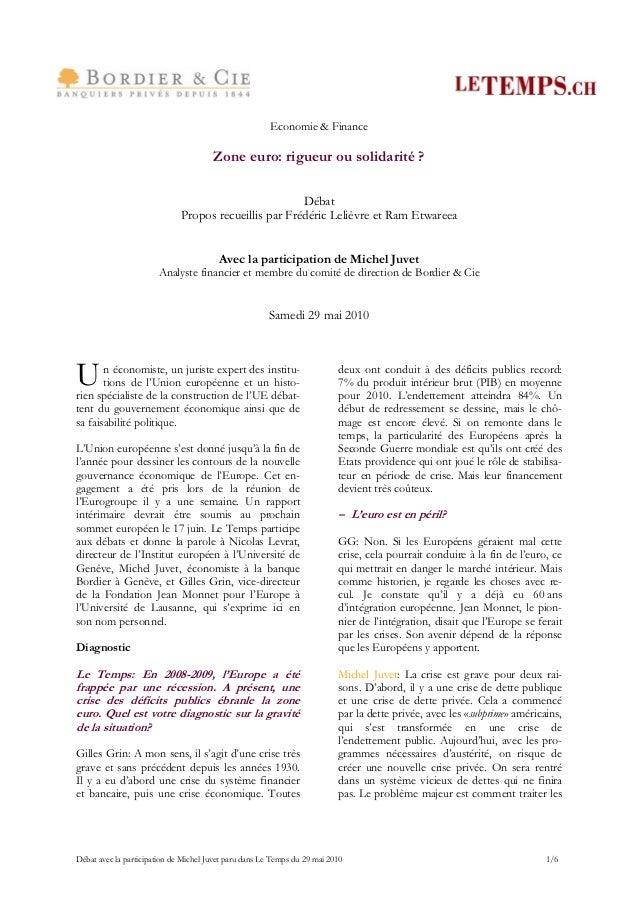 Economie & Finance                                       Zone euro: rigueur ou solidarité ?                               ...