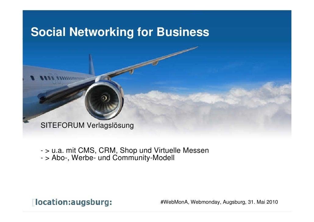 Social Networking for Business            SITEFORUM Verlagslösung          - > u.a. mit CMS, CRM, Shop und Virtuelle Messe...