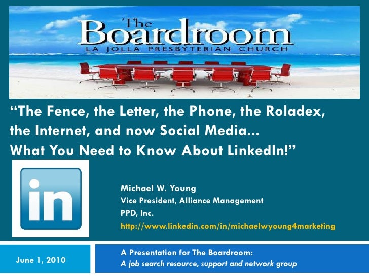 """The Fence, the Letter, the Phone, the Roladex, the Internet, and now Social Media... What You Need to Know About LinkedIn..."