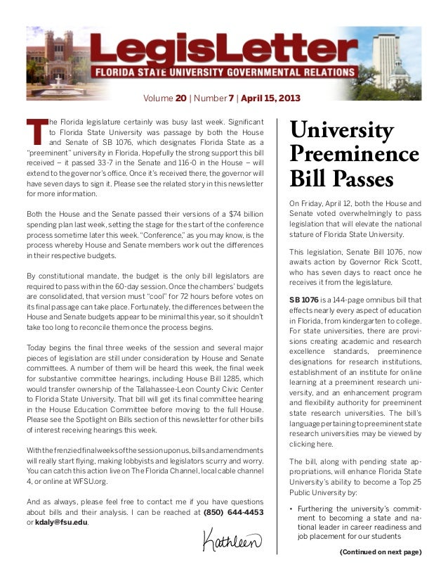 Volume 20 | Number 7 | April 15, 2013 T he Florida legislature certainly was busy last week. Significant to Florida State ...