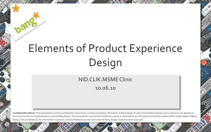 Elements of Product Experience Design<br />NID.CLIK.MSME Clinic<br />10.06.10<br />