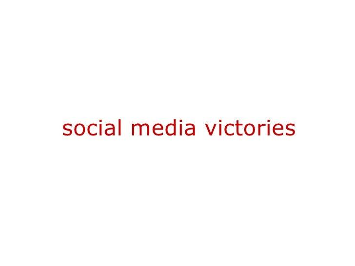 Social Media Victories (PPT Slides)