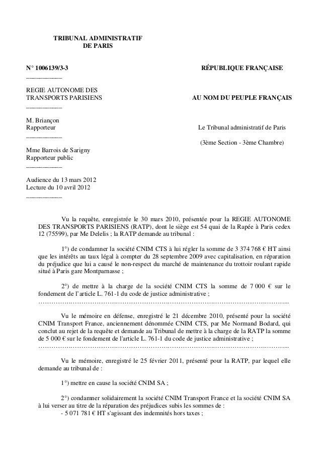 TRIBUNAL ADMINISTRATIF DE PARIS N° 1006139/3-3 ___________ REGIE AUTONOME DES TRANSPORTS PARISIENS ___________ M. Briançon...