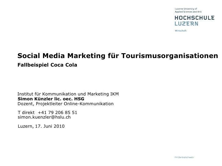 Social Media Marketing für Tourismusorganisationen - Fallstudie Social Media Marketing bei Coca Cola