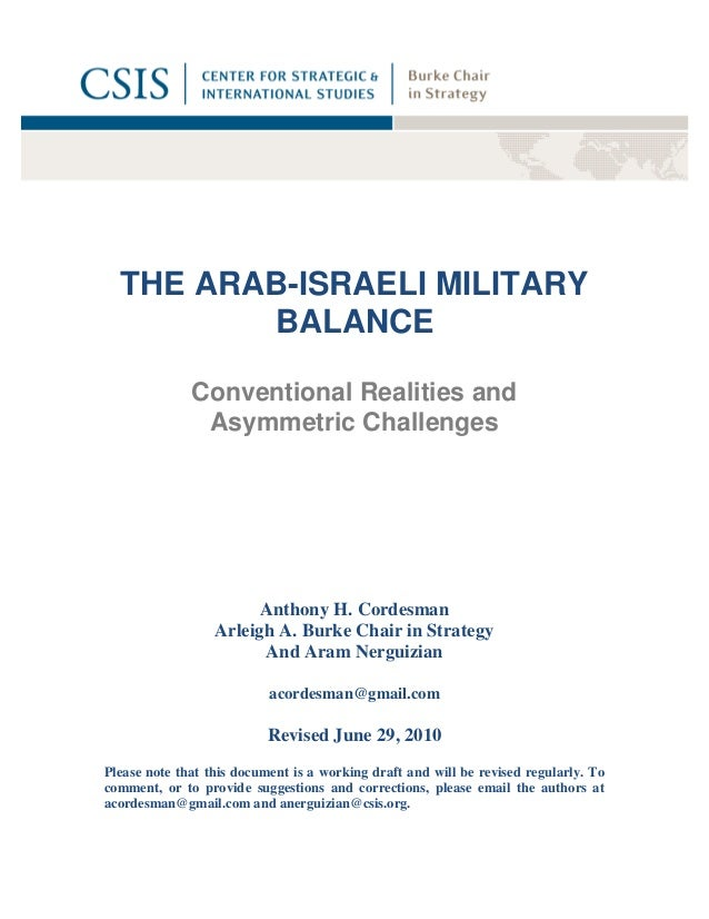 THE ARAB-ISRAELI MILITARY         BALANCE              Conventional Realities and               Asymmetric Challenges     ...