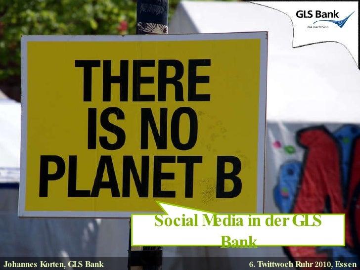 Johannes Korten, GLS Bank 6. Twittwoch Ruhr 2010, Essen Social Media in der GLS Bank