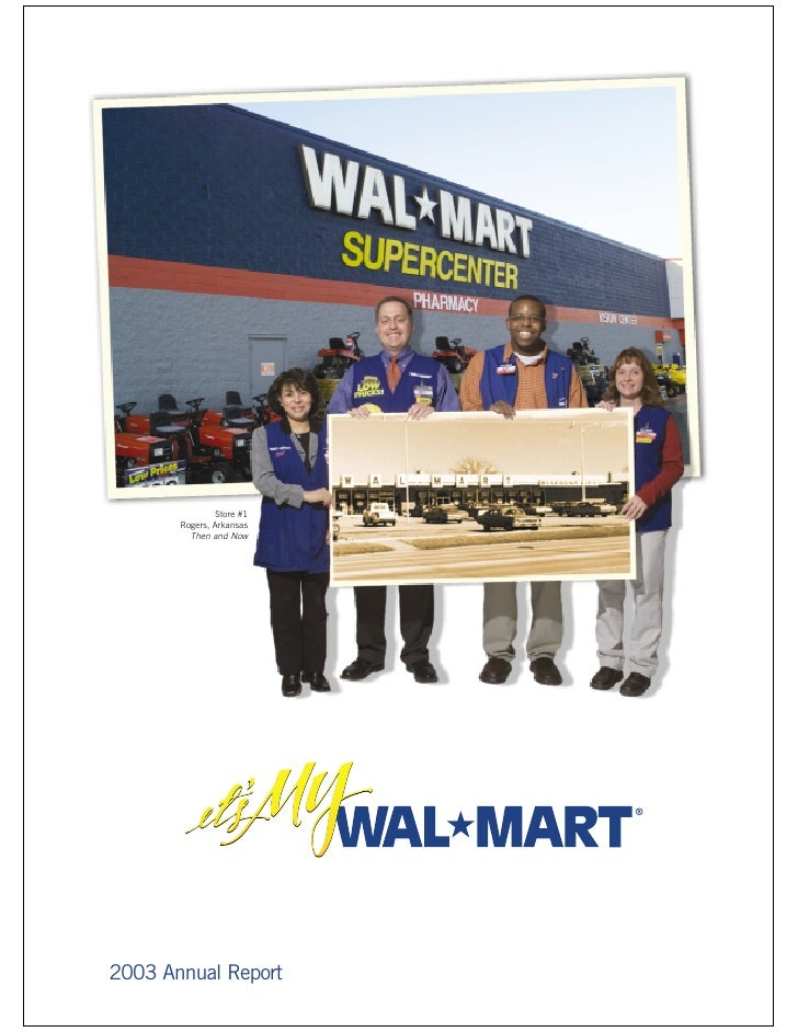Store #1        Rogers, Arkansas          Then and Now     2003 Annual Report