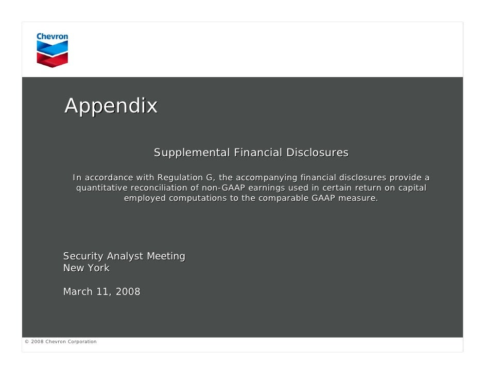 Appendix                                     Supplemental Financial Disclosures                   In accordance with Regul...