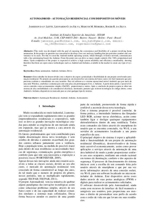 AUTOMADROID - AUTOMAÇÃO RESIDENCIAL COM DISPOSITIVOS MÓVEIS JAMIESON DA P. LEITTE, LEONARDO O. DA SILVA, MARCOS M. MOREIRA...