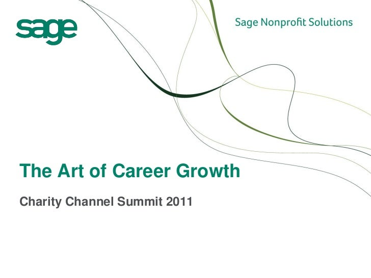 The Art of Career GrowthCharity Channel Summit 2011