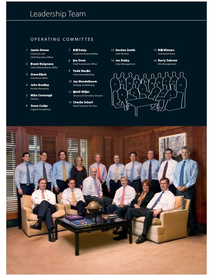 Leadership Team      O P E R AT I N G C O M M I T T E E      Jamie Dimon                        Bill Daley                ...