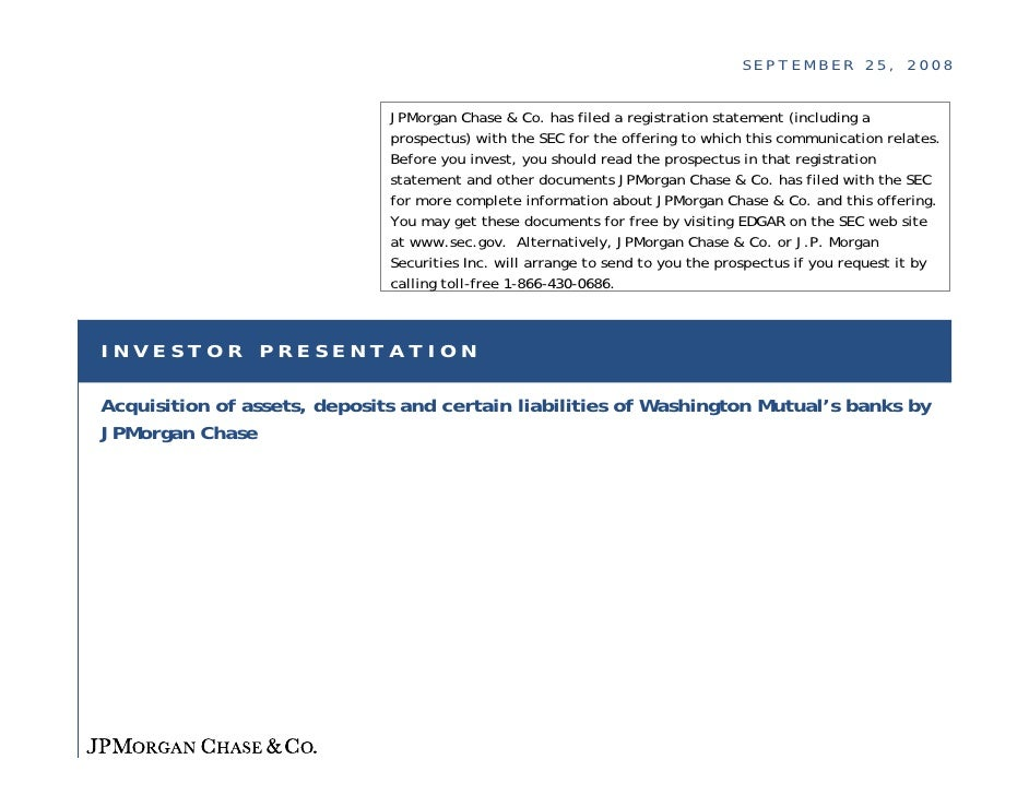 SEPTEMBER 25, 2008                                 JPMorgan Chase & Co. has filed a registration statement (including a   ...