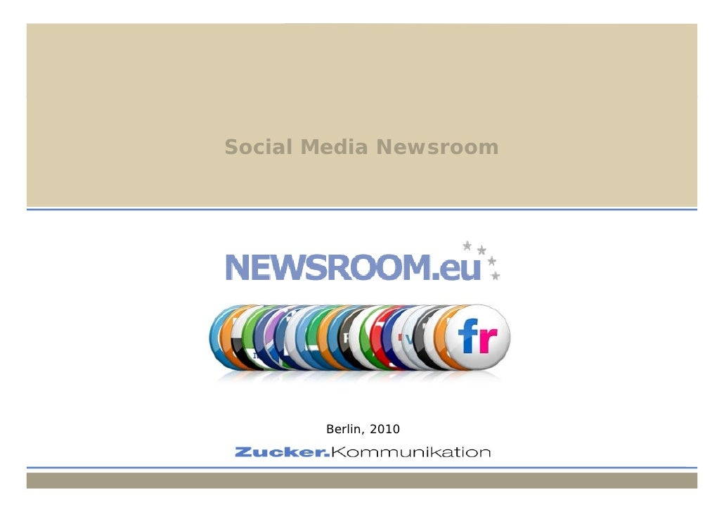 Social Media Newsroom                    Social Media Newsroom                             Berlin, 2010                   ...