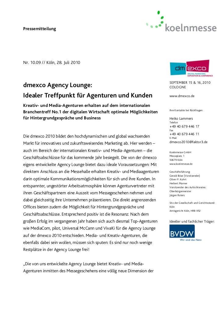 PressemitteilungNr. 10.09 // Köln, 28. Juli 2010                                                                          ...
