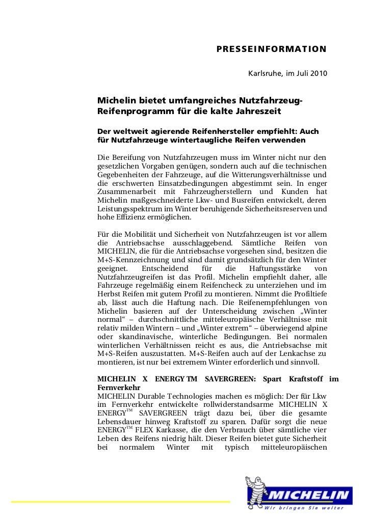 PRESSEINFORMATION                                           Karlsruhe, im Juli 2010Michelin bietet umfangreiches Nutzfahrz...