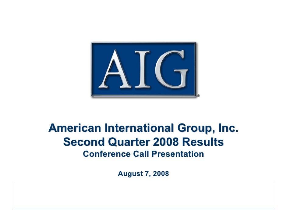 AIG Second Quarter 2008 Conference Call Presentation