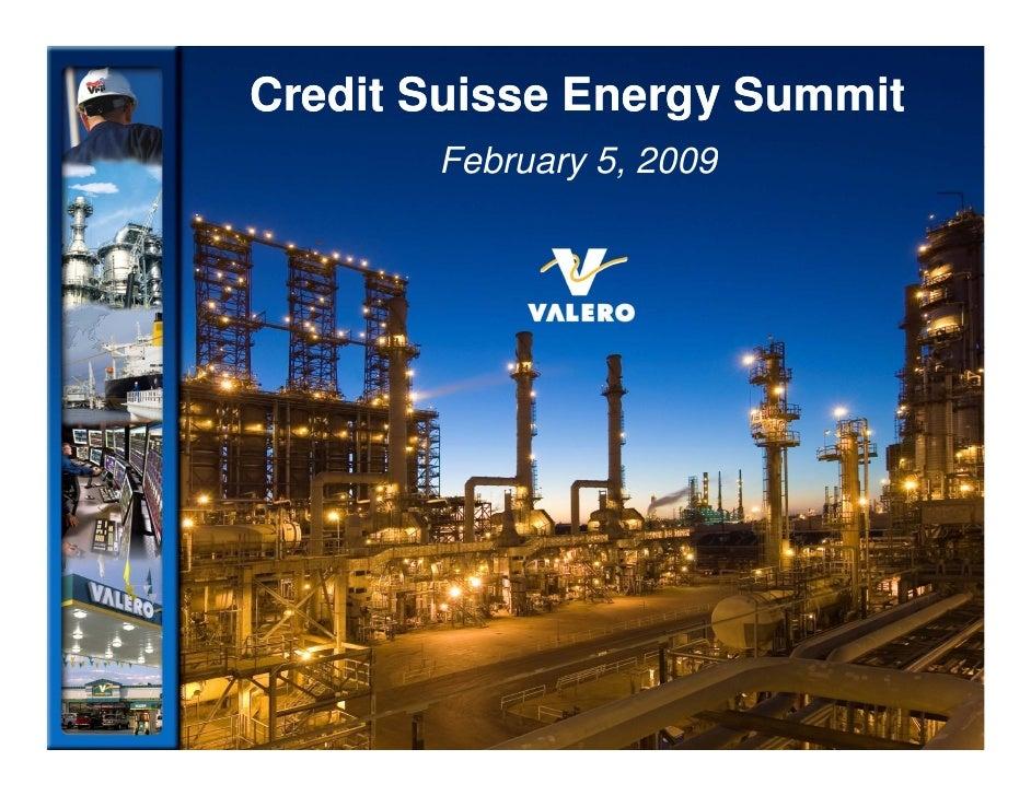 valero energy Credit Suisse Energy Summit - February 5, 2009