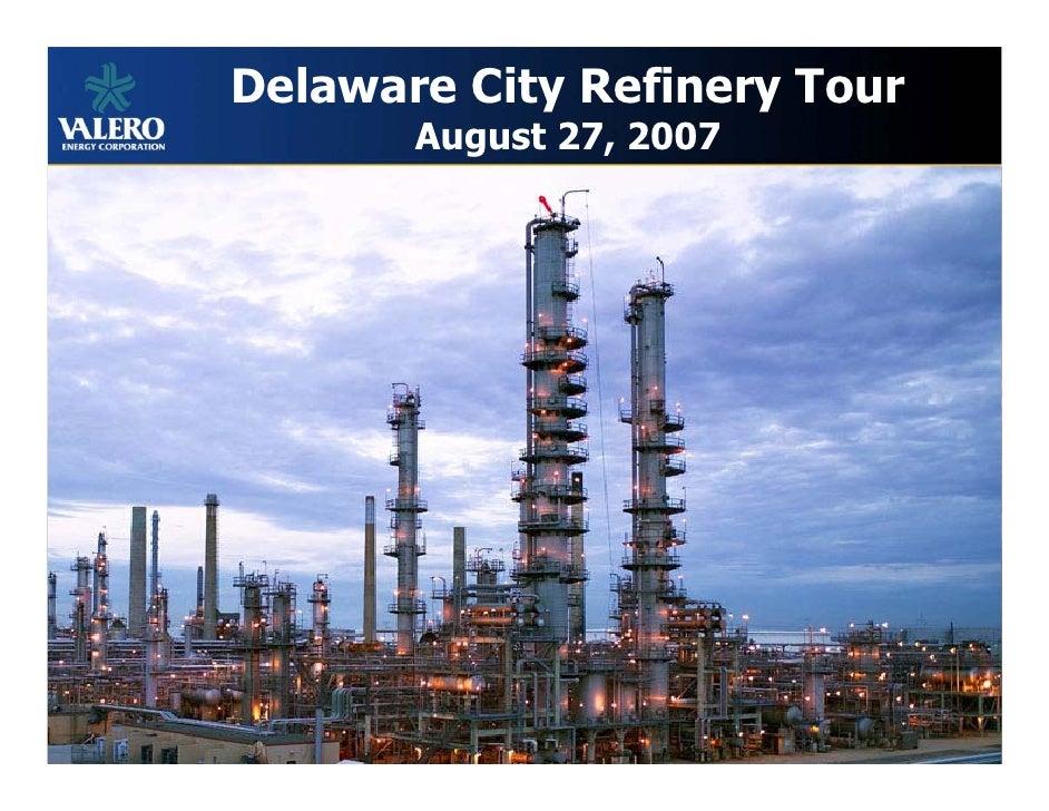 Delaware City Refinery Tour        August 27, 2007                                   1