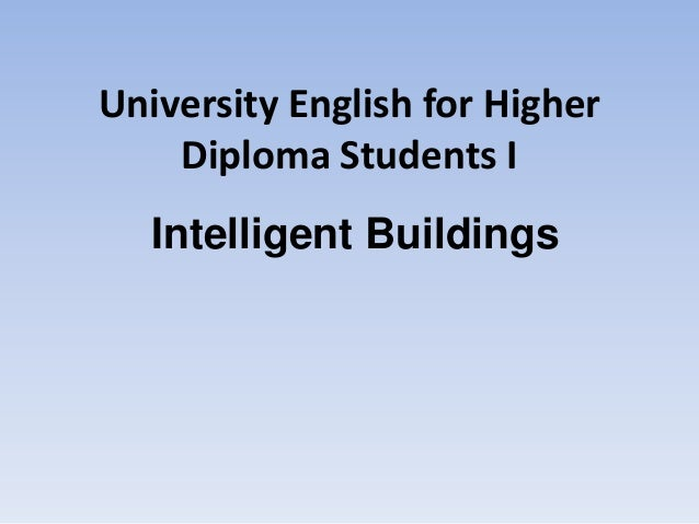 University English for Higher Diploma Students I Intelligent Buildings