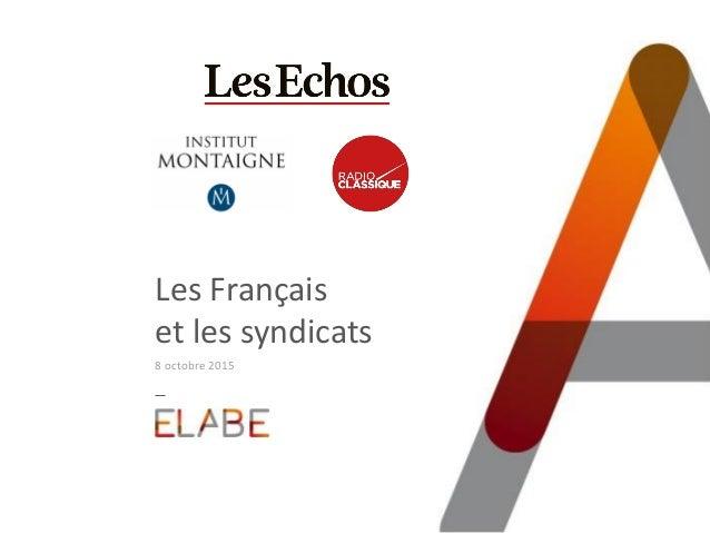 Les Français et les syndicats 8 octobre 2015
