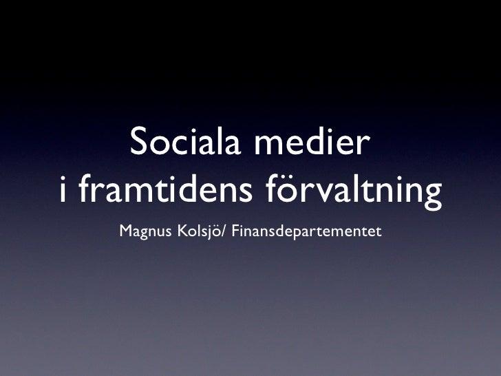 Sociala medier i framtidens förvaltning