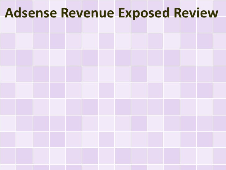 Adsense Revenue Exposed Review
