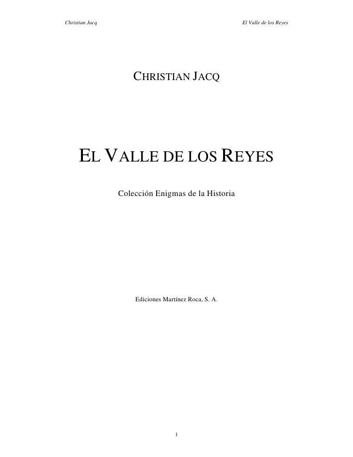 Christian Jacq                                        El Valle de los Reyes                     CHRISTIAN JACQ      EL VAL...