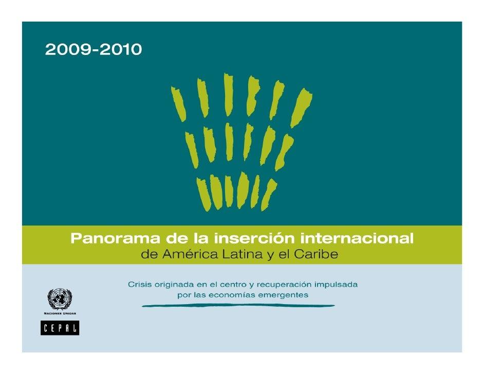 Panorama de la inserción internacional de América Latina y el Caribe 2009-2010