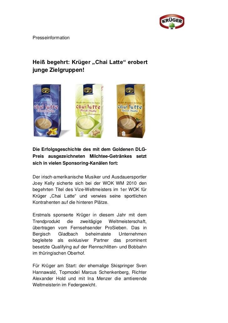 """PresseinformationHeiß begehrt: Krüger """"Chai Latte"""" erobertjunge Zielgruppen!Die Erfolgsgeschichte des mit dem Goldenen DLG..."""