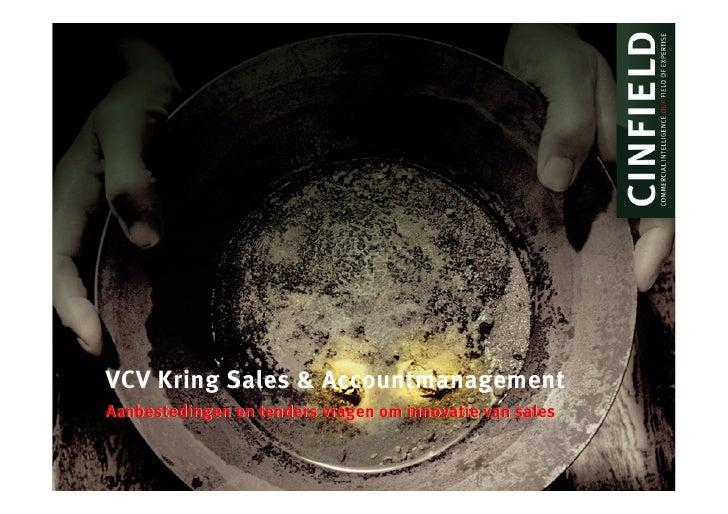 VCV Kring Sales & Accountmanagement Aanbestedingen en tenders vragen om innovatie van sales