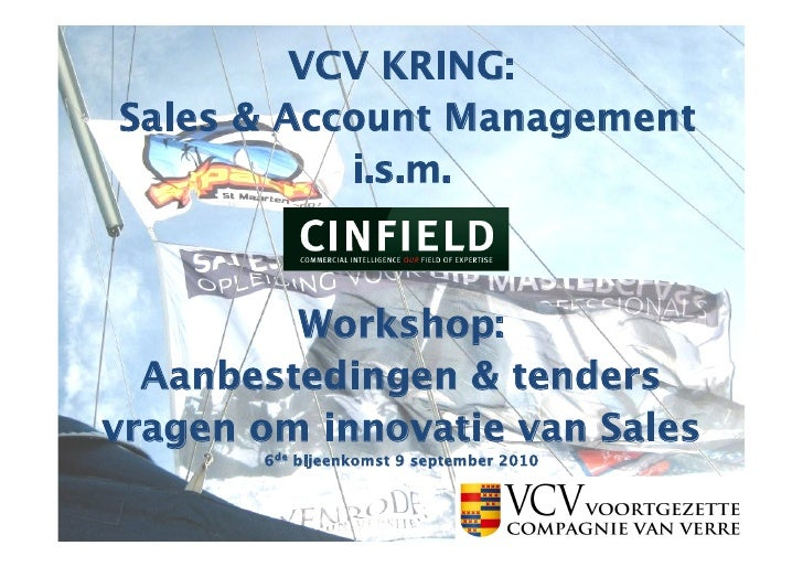 VCV KRING: Sales & Account Management            i.s.m.             Workshop:   Aanbestedingen & tenders vragen om innovat...
