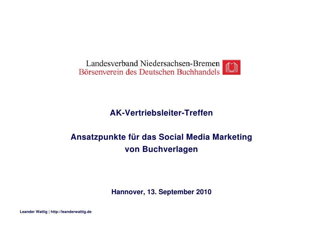Ansatzpunkte für das Social Media Marketing von Buchverlagen