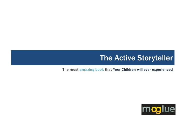 The Active Storyteller The most amazing book that Your Children will ever experienced