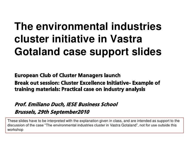 The environmental industries     cluster initiative in Vastra     Gotaland case support slides      European Club of Clust...