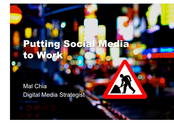 Putting social media to work
